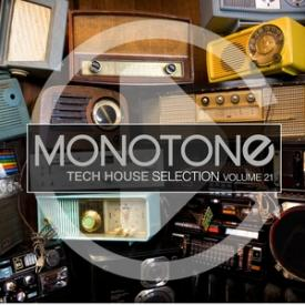 Monotone, Vol. 21 - Tech House Selection