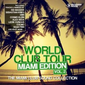 World Club Tour - Miami Edition, Vol. 2
