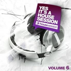 Yes, It's A Housesession, Vol. 6
