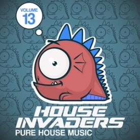 House Invaders - Pure House Music, Vol. 13