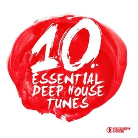 10 Essential Deep House Tunes