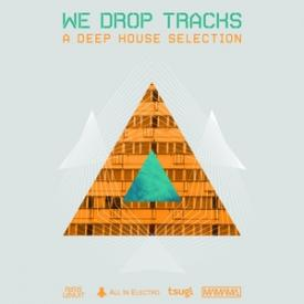 We Drop Tracks!
