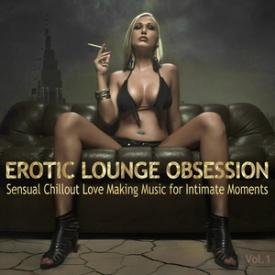 Erotic Lounge Obsession, Vol. 1