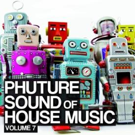 Phuture Sound Of House Music, Vol. 7