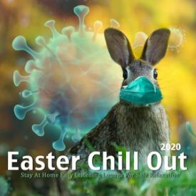 Easter Chillout 2020