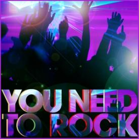 You Need to Rock